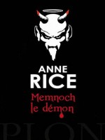 Memnoch Le Demon de Rice Anne chez Plon