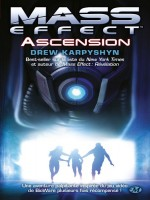 Mass Effect, T2 : Ascension de Karpyshyn/drew chez Milady