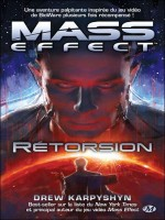 Mass Effect, T3 Retorsion de Karpyshyn/drew chez Milady