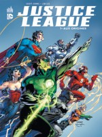 Dc Renaissance T1 La Ligue De Justice T1 : Aux Origines de Johns/lee chez Urban Comics