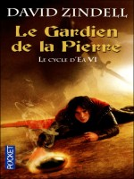 Le Cycle D'ea T6 Le Gardien De La Pierre de Zindell David chez Pocket