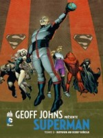 Dc Signatures T3 Geoff Johns Presente Superman T3 de Johns/frank chez Urban Comics