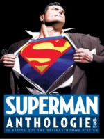 Superman Anthologie de Collectif chez Urban Comics
