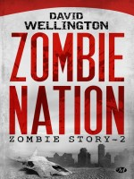 Zombie Story, T2 : Zombie Nation de Wellington/david chez Milady