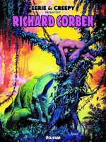 Eerie Et Creepy Presentent Richard Corben 1 de Corben/richard chez Delirium 77