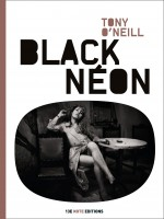 Black Neon de O'neill Tony chez 13e Note