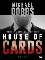 House Of Cards de Dobbs-m chez Bragelonne