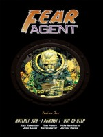 Fear Agent Integrale 2 de Remender/dwyer/hawth chez Akileos