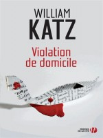Violation De Domicile de Katz William chez Presses Cite