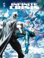 Infinite Crisis de Collectif chez Urban Comics