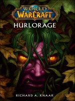 World Of Warcraft : Hurlorage de Golden-c chez Panini