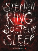 Docteur Sleep de King-s chez Albin Michel