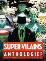 Super-vilains Anthologie de Collectif chez Urban Comics