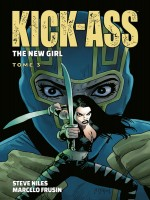 Kick Ass: The New Girl T03 de Xxx chez Panini