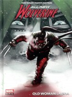All-new Wolverine T02 : Old Woman Laura de Xxx chez Panini