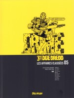 Judge Dredd, Affaires Classees 5 de Wagner/grant/bolland chez Delirium 77