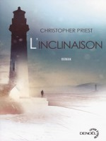 L'inclinaison de Priest, Christopher chez Denoel