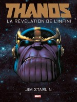 Thanos : La Revelation De L'infini de Starlin-j Smith-a chez Panini