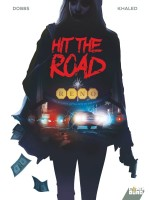 Hit The Road de Dobbs/khaled chez Comix Buro