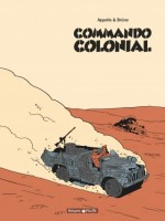 Commando Colonial - Integrale Commando Colonial - Integrale de Appollo/bruno chez Dargaud