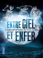 Entre Ciel Et Enfer de Buehlman Christopher chez Pocket