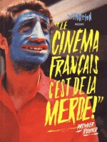 1. Le Cinema Francais C'est De La Merde - Premier Round de Collectif chez Distorsion