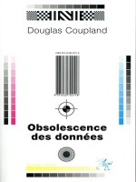 Obsolescence Des Donnees de Coupland Douglas chez Diable Vauvert