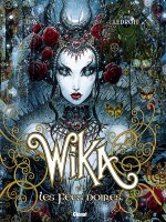 Wika - Tome 02 - Edition Collector de Day Thomas chez Glenat