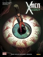 X-men Legacy T04 de Spurrier-s chez Panini