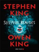 Sleeping Beauties de King Stephen chez Albin Michel