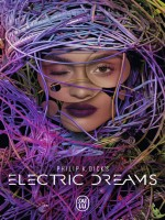 Philip K. Dick's Electric Dreams de Dick Philip K. chez J'ai Lu