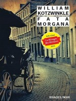 Fata Morgana de Kotzwinkle William/g chez Rivages