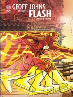 Geoff Johns Presente Flash Tome 1 de Johns/kolins/collect chez Urban Comics