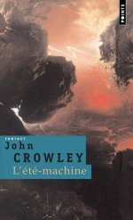 L'ete-machine de Crowley John chez Points