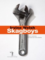 Skagboys de Welsh I chez Diable Vauvert