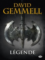 Legende (reedition 30 Ans) de Gemmell David chez Milady