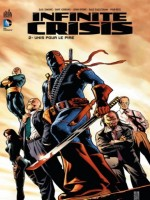 Infinite Crisis T2 de Collectif chez Urban Comics