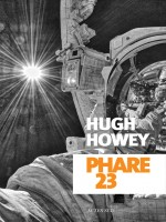 Phare 23 de Howey Hugh/roudet Es chez Actes Sud