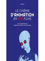 Cinema D'animation En 100 Films (le) de Collectif chez Capricci
