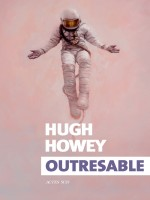 Outresable de Howey Hugh chez Actes Sud