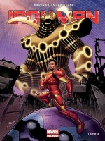 Iron-man Marvel Now T03 de Gillen-k chez Panini