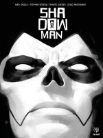 Shadowman de Diggle/segovia chez Bliss Comics