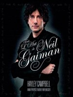 Neil Gaiman : Une Biographie Illustree de Xxx chez Huginn Muninn