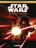 Star Wars - Dark Times Integrale T02 de Wheatley/hartley chez Delcourt