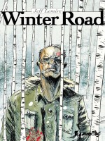 Winter Road de Lemire, Jeff chez Futuropolis