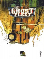 Urban Indie - The Ghost Fleet de Cates Donny chez Urban Comics