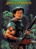 Army Of Darkness : Ashes 2 Ashes de Andy Hatrnell chez Reflexions