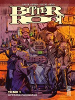 Bitter Root, T1 : Affaire Familiale de Walker/brown/greene chez Hicomics