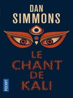 Le Chant De Kali de Simmons Dan chez Pocket