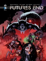 Futures End T1 de Lemire/azzarello/van chez Urban Comics